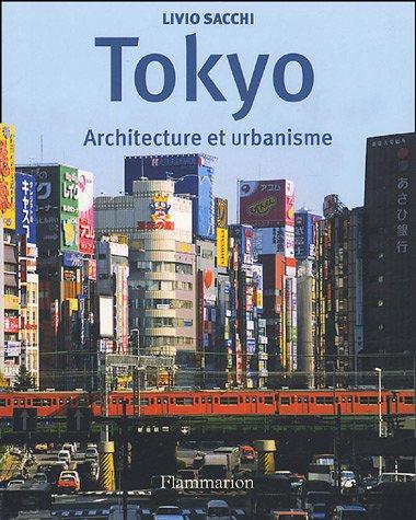 Tokyo : Architecture et urbanisme: Sacchi, Livio, Purini,
