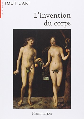 L'invention du corps (French Edition)