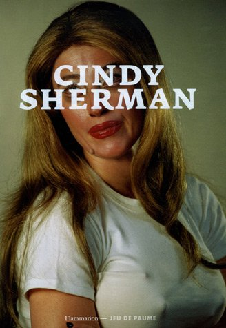 Cindy Sherman (French Edition) (2080115804) by Laura Mulvey
