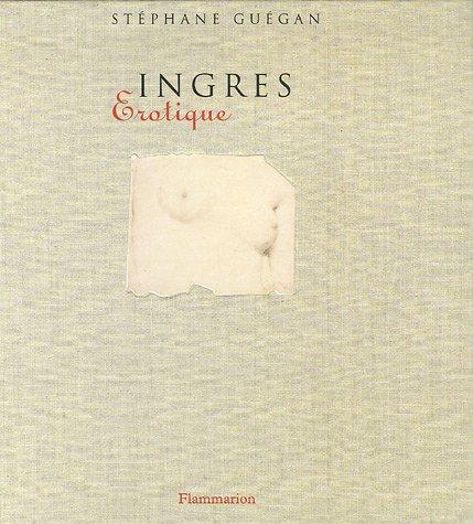 9782080115812: Ingres : Erotique