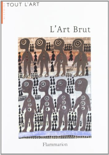 9782080115973: L'Art Brut (French Edition)