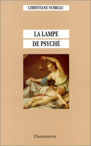 9782080117199: La lampe de Psyché (French Edition)