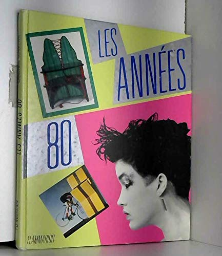 9782080120304: Les années 80: La création en France (French Edition)