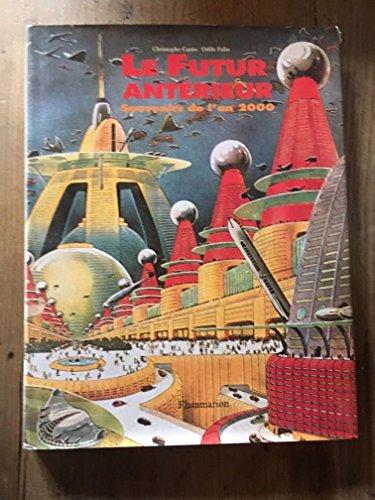 9782080121578: Le futur antérieur: Souvenirs de lan 2000