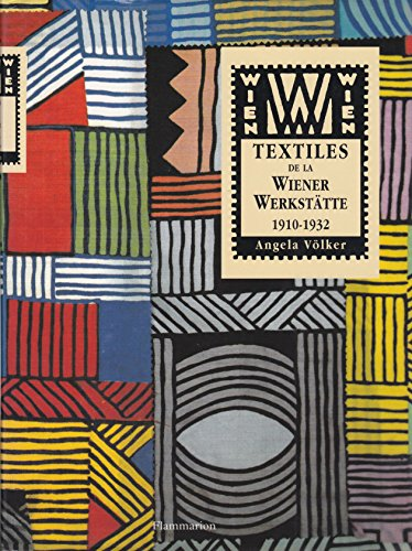 9782080121622: Textiles de la Wiener Werkstätte, 1910-1932