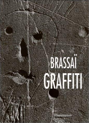 Graffiti (French Edition) (9782080121691) by Brassaï