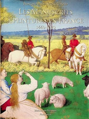 Les Manuscrits à Peintures en France, 1440-1520: François Avril, Nicole