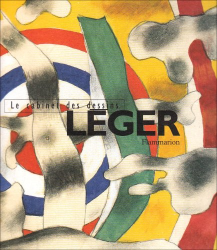 Léger: Aquarelles & gouaches (Le cabinet des dessins) (French Edition) (2080122401) by Christian Derouet