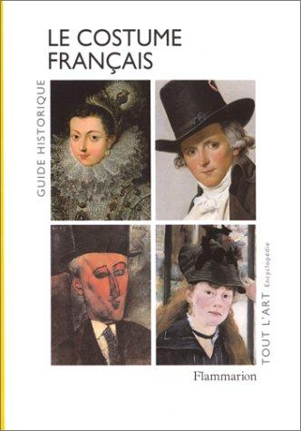 9782080122667: Le costume français (Tout l'art) (French Edition)