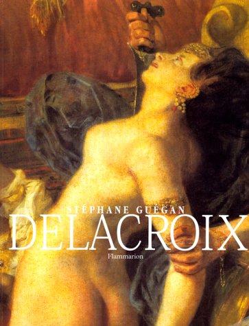 Delacroix (9782080122858) by Stéphane Guégan