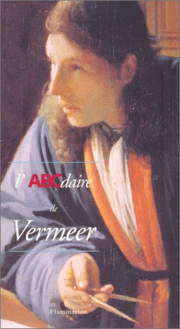 9782080124678: L'abcdaire de vermeer (French Edition)
