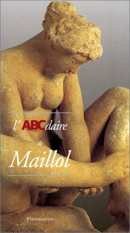 9782080124722: L'ABCdaire de Maillol (Abcdaire serie art)