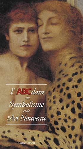 9782080124982: L'ABCdaire du Symbolisme et de l'Art nouveau (Abcdaire serie art)