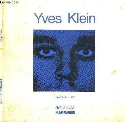 Yves Klein: Millet, Catherine;Klein, Yves