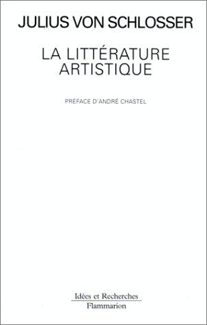 9782080126023: La littérature artistique : Manuel des sources de l'Histoire de l'art moderne