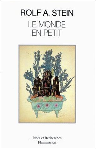 Le Monde en petit : Jardins en miniature et habitations dans la pensée religieuse d'...