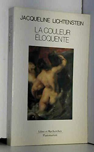 9782080126139: La couleur éloquente: Rhétorique et peinture à l'âge classique (Idées et recherches) (French Edition)