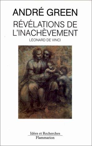 9782080126191: Révélations de l'inachèvement: À propos du carton de Londres de Léonard de Vinci (Idées et recherches) (French Edition)