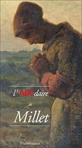 L'ABCdaire de Millet (2080126504) by Lacambre, Geneviève; Millet, Jean-François; Soldani, Henri; Tillier, Bertrand