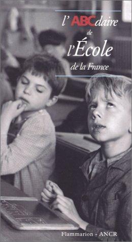 9782080126566: L'ABCdaire de l'école de la France