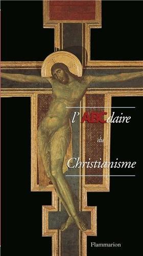 9782080126580: L'abécédaire du Christianisme