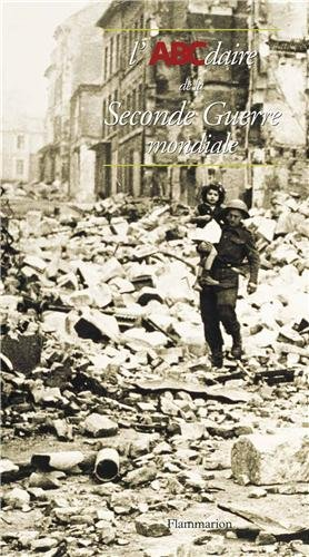 9782080127167: L'ABCdaire de la Seconde Guerre mondiale