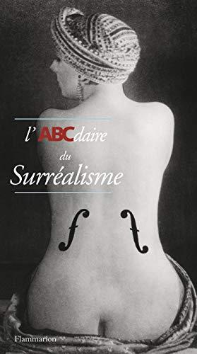 9782080127297: L'ABCdaire du Surréalisme (Abcdaire serie art)