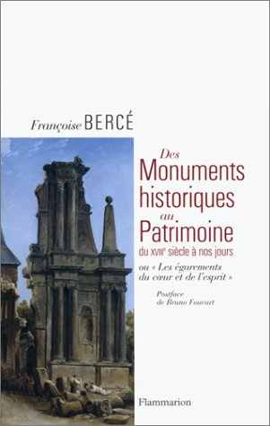 9782080128034: Des monuments historiques au patrimoine du dix-huitième siècle