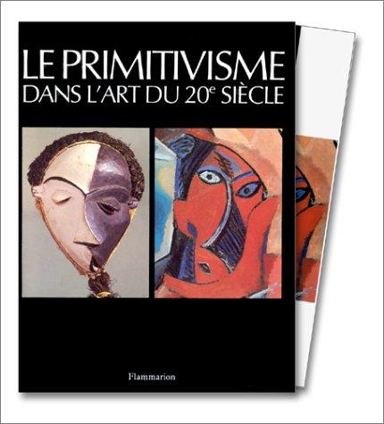 9782080129642: Le Primitivisme dans l'art du XXe siècle, coffret 2 volumes