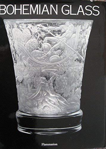 9782080135025: BOHEMIAN GLASS 1400-1989 - CHEFS-D'OEUVRE DES MUSEES DE TCHECHOSLOVAQUIE (BEAUX LIVRES (A))