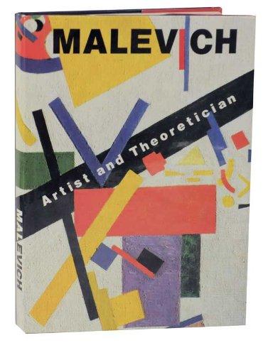 Malevich: Artist and Theoretician: Malevich, Kazimir) Douglas, Charlotte; Evgeniya Petrova; Irina ...