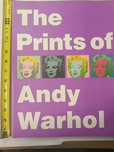 The Prints of Andy Warhol: Warhol, Andy