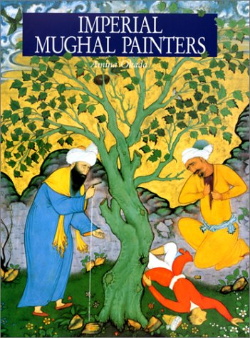 9782080135148: Imperial Mughal Painters: Indian Miniatures from the Sixteenth and Seventeenth Centuries (Translated by Deke Dusinberre)