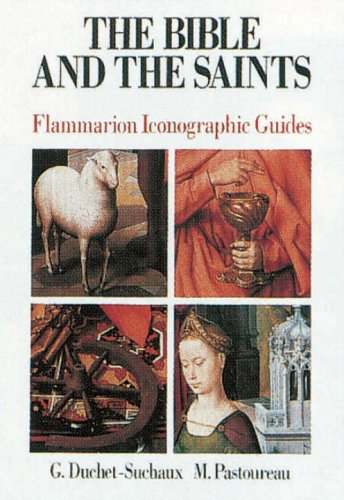 9782080135759: The Bible andThe Saints (Flammarion Iconographic Guides)