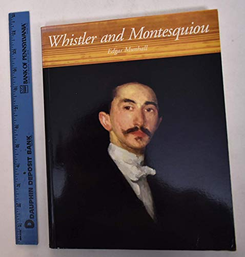 Whistler & Montesquiou: The Butterfly & The Bat: Munhall, Edgar