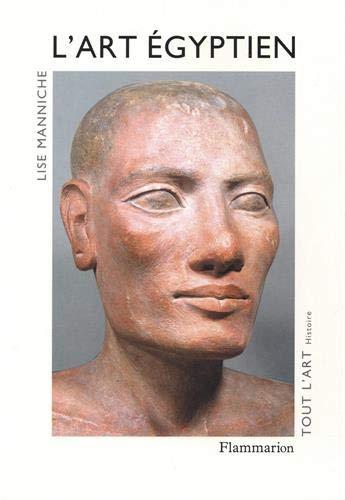 L'Art égyptien: Manniche Lise