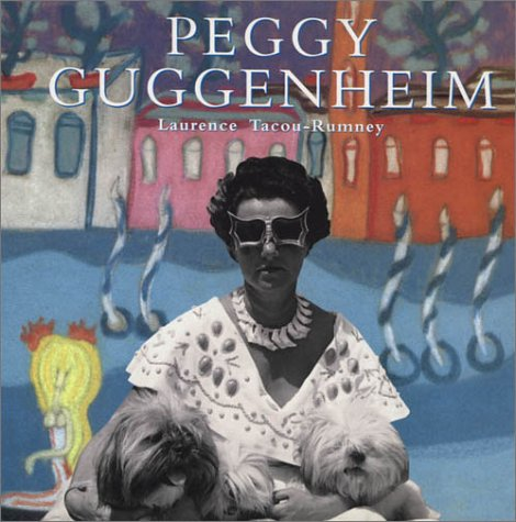 9782080136107: Peggy Guggenheim: A Collector's Album