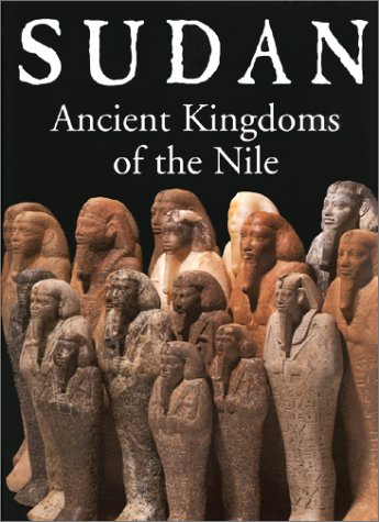 Sudan: Ancient Kingdoms of the Nile: Wildung, Dietrich