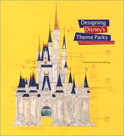 9782080136381: Designing Disney's Theme Parks: The Architecture of Reassurance