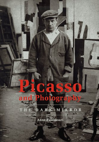 9782080136466: Picasso and Photography: The Dark Mirror