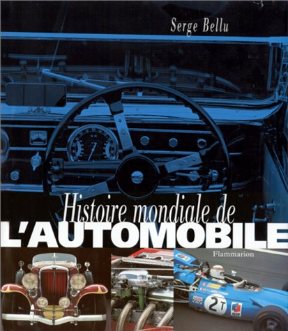 histoire mondiale de l 39 automobile abebooks. Black Bedroom Furniture Sets. Home Design Ideas