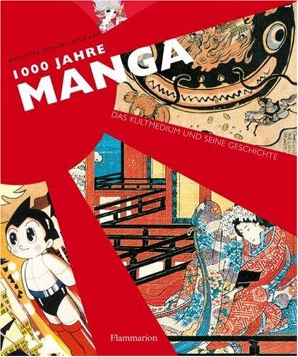 9782080200655: 1000 Jahre Manga: Das Kultmedium und seine Geschichte