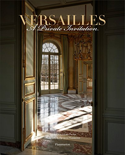 9782080200761: Versailles: A Private Invitation