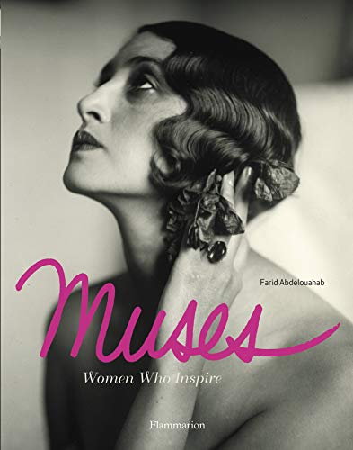 Muses: Women Who Inspire (Mint First Edition): Abdelouahab, Farid Hamed
