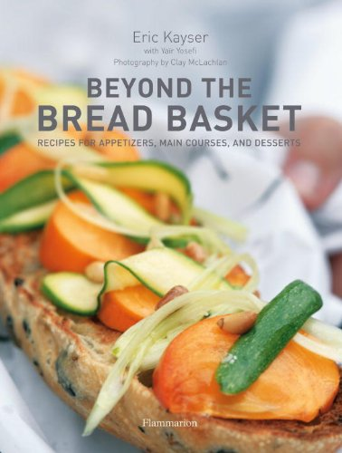 9782080201157: Beyond the Bread Basket: Recipes for Appetizers, Main Courses, and Desserts