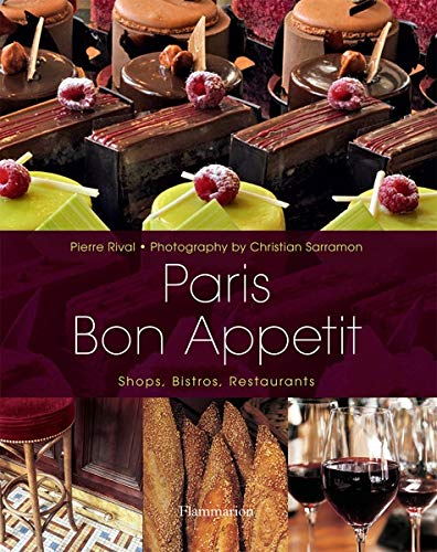 9782080201294: Paris Bon Appetit: Shops, Bistros, Restaurants