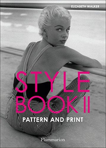 Style Book II: Pattern and Print: Walker, Elizabeth