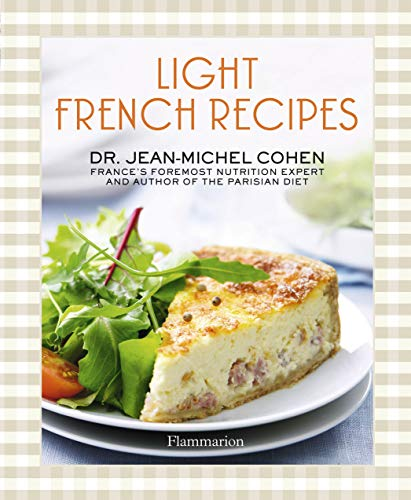 9782080201751: Light French Recipes: A Parisian Diet Cookbook