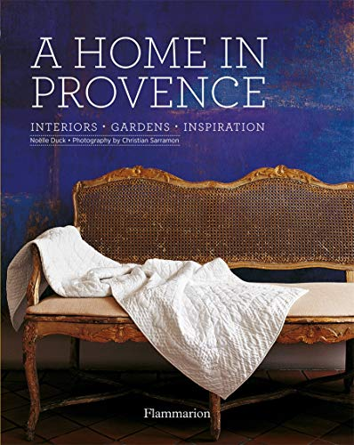 9782080201768: A Home in Provence: Interiors, Gardens, Inspiration