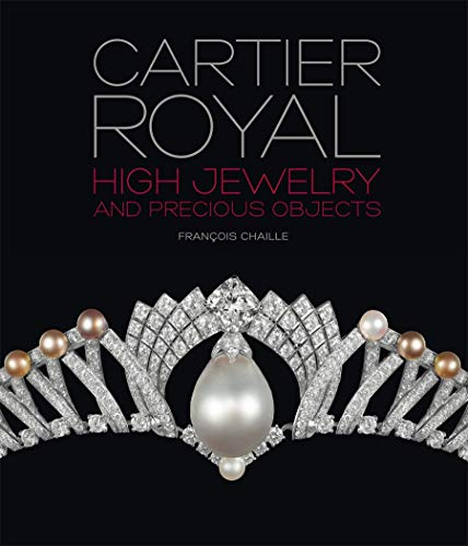 Cartier Royal 9782080201942 The most exceptional new creations from the world's premier jeweler. This exquisitely produced, luxurious tome presents one hundred of t